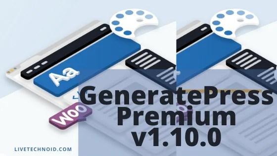 GeneratePress Premium WordPress Theme Free Download v1.10.0