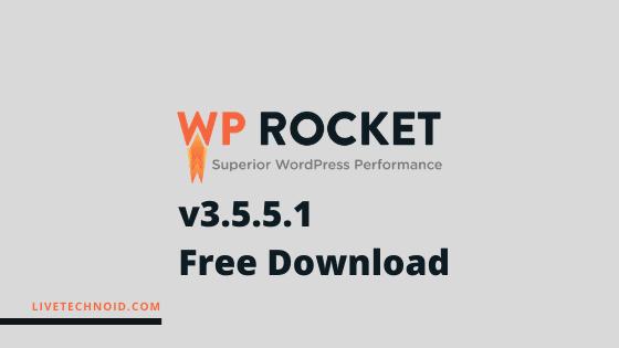 WP Rocket Premium Plugin v3.5.5.1 Free Download (Latest Version)