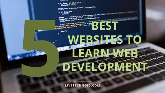 7 Best Websites to Learn Web Development