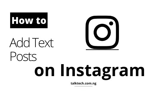 How to Add Text Posts on Instagram
