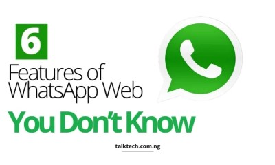 6 Features of WhatsApp Web You Don't Know