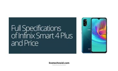 Full Specifications of Infinix Smart 4 Plus and Price