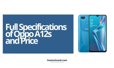 Full Specifications of Oppo A12s and Price