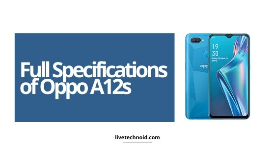 Full Specifications of Oppo A12s
