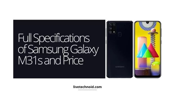 Full Specifications of Samsung Galaxy M31s and Price