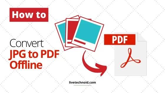 Convert JPG to PDF Offline