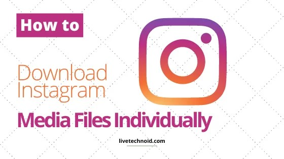How to Download Instagram Photos, Videos and Stories