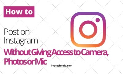 How to Post on Instagram Without Giving Access to Camera, Photos or Mic
