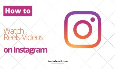 How to Watch Reels Videos on Instagram