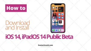 How to Download and Install iOS 14, iPadOS 14 Public Beta