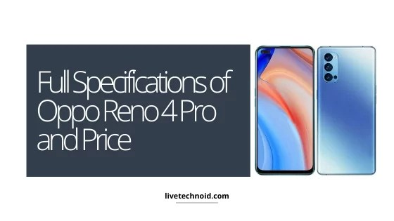 Full Specifications of Oppo Reno 4 Pro and Price