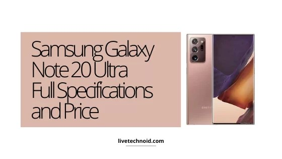 Samsung Galaxy Note 20 Ultra Full Specifications and Price