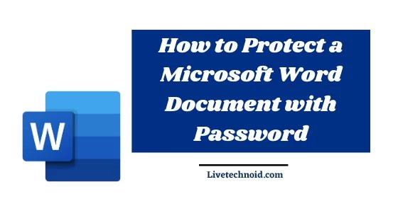 How to Protect a Microsoft Word Document with Password