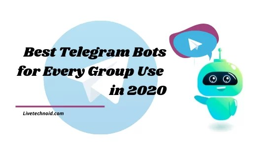 Best Telegram Bots for Every Group Use in 2021