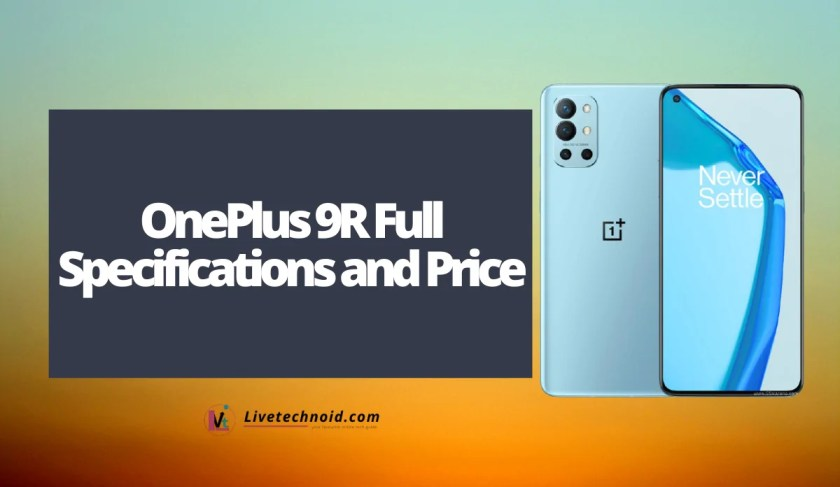 OnePlus 9R Full Specifications and Price