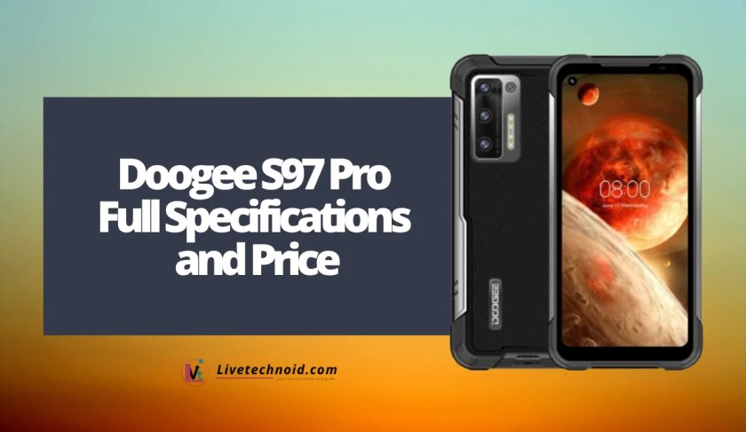 Doogee S97 Pro Full Specifications and Price