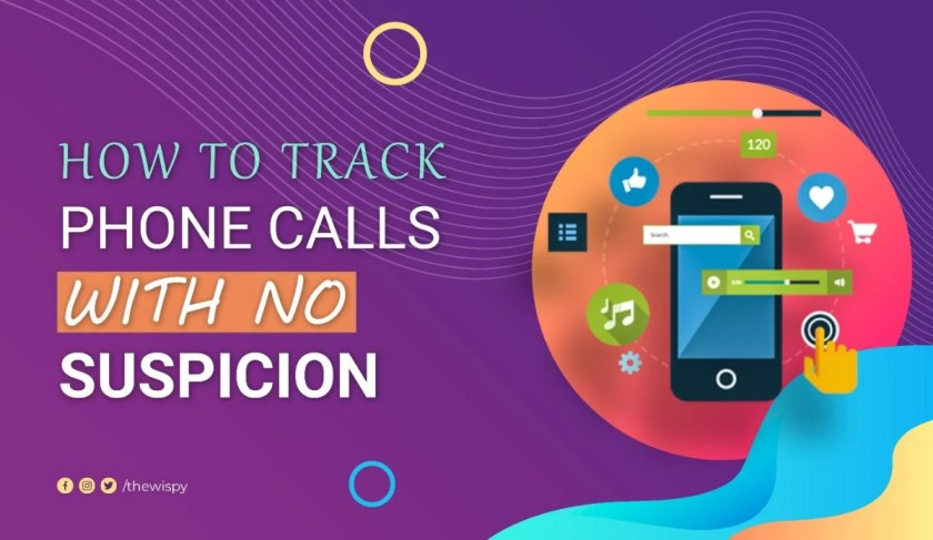How to Track Phone Calls with No Suspicion