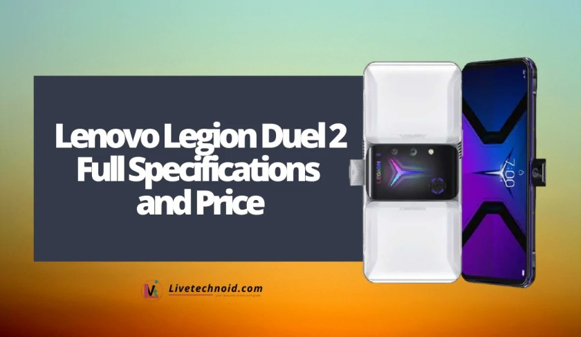 Lenovo Legion Duel 2 Full Specifications and Price