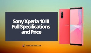 Sony Xperia 10 III Full Specifications and Price