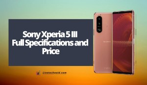 Sony Xperia 5 III Full Specifications and Price