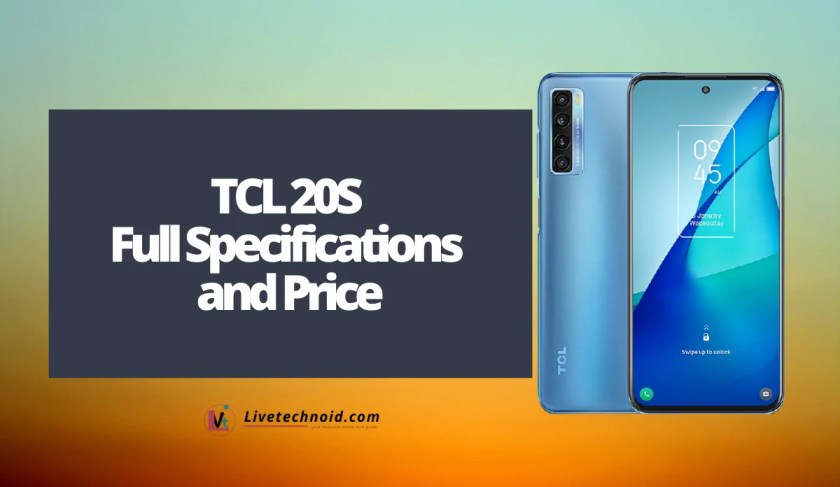 TCL 20S Full Specifications and Price