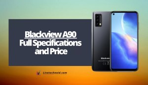 Blackview A90 Full Specifications and Price