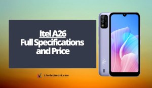 Itel A26 Full Specifications and Price