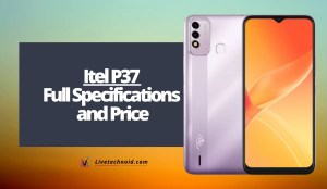 Itel P37 Full Specifications and Price