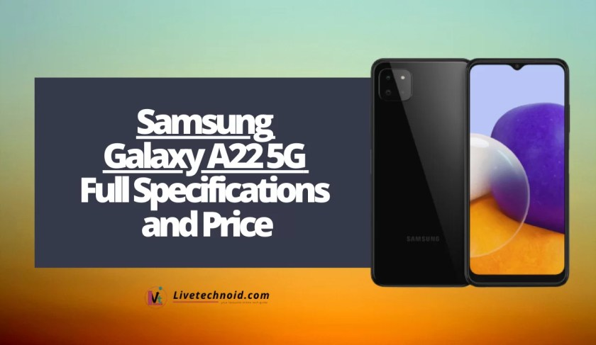 Samsung Galaxy A22 5G Full Specifications and Price