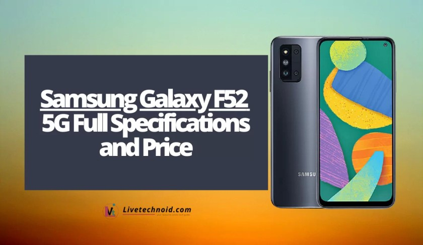 Samsung Galaxy F52 5G Full Specifications and Price