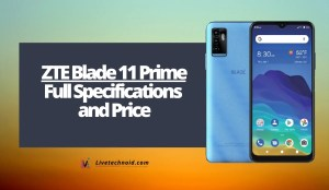 ZTE Blade 11 Prime Full Specifications and Price