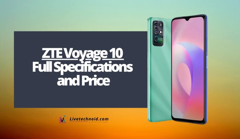 ZTE Voyage 10 Full Specifications and Price