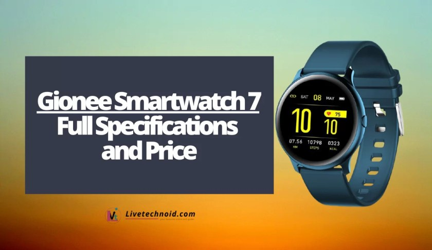 Gionee Smartwatch 7 Full Specifications and Price
