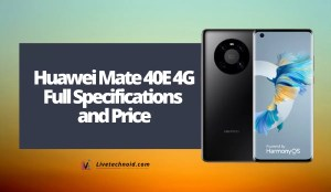 Huawei Mate 40E 4G Full Specifications and Price