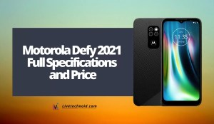 Motorola Defy 2021 Full Specifications and Price