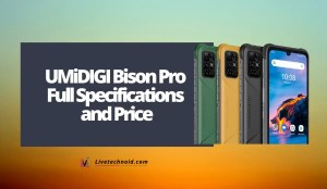 UMiDIGI Bison Pro Full Specifications and Price
