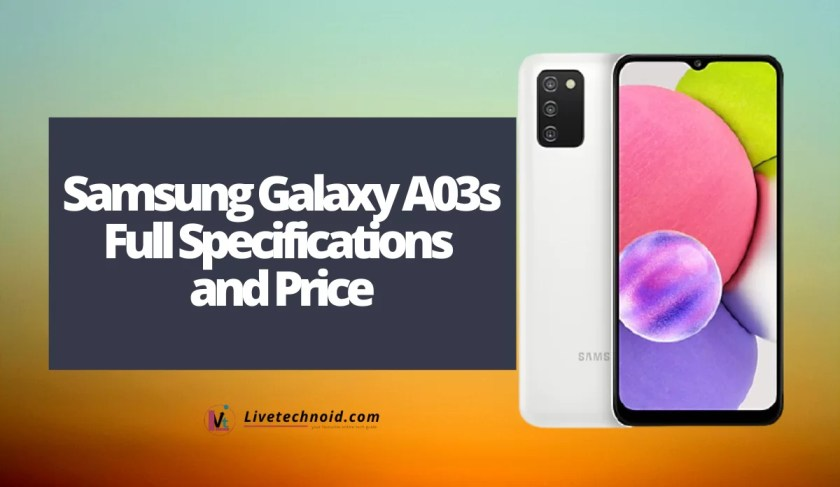Samsung Galaxy A03s Full Specifications and Price