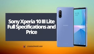 Sony Xperia 10 III Lite Full Specifications and Price