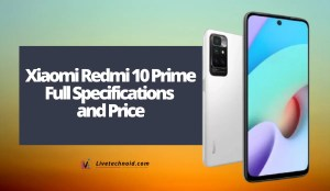 Xiaomi Redmi 10 Prime Full Specifications and Price