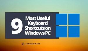 9 Most Useful Keyboard Shortcuts on Windows PC
