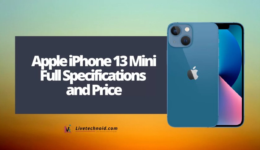 Apple iPhone 13 Mini Full Specifications and Price
