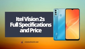 Itel Vision 2s Full Specifications and Price
