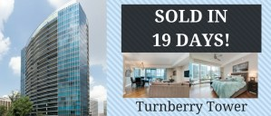 Turnberry Tower Under Contract in 19 Days!