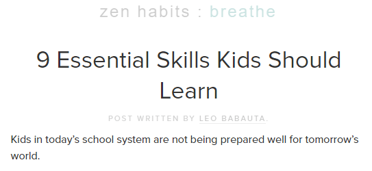 Zen Habits - 9 Essential Skills Kids Should Learn