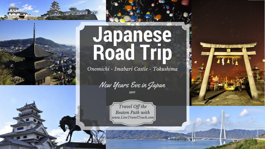Onomichi to Imabari & New Years in Tokushima- A Road trip off Japan's Beaten Path