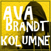 Ava Brandts Kolumne