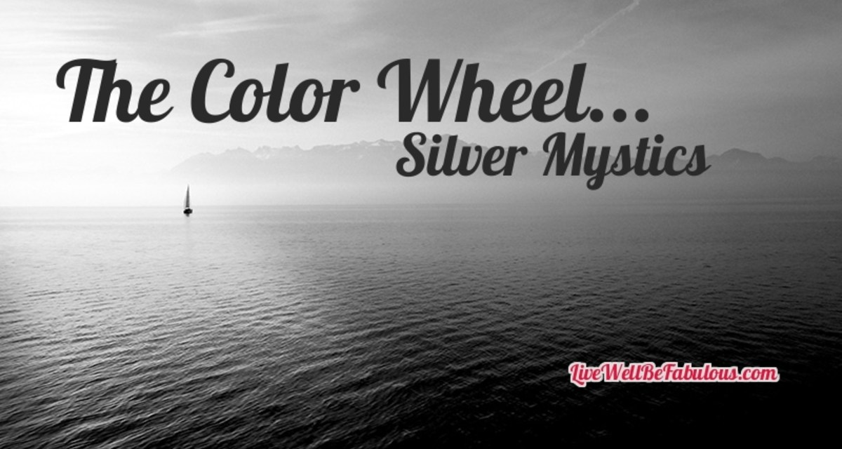 The Color Wheel… Silver Mysticism