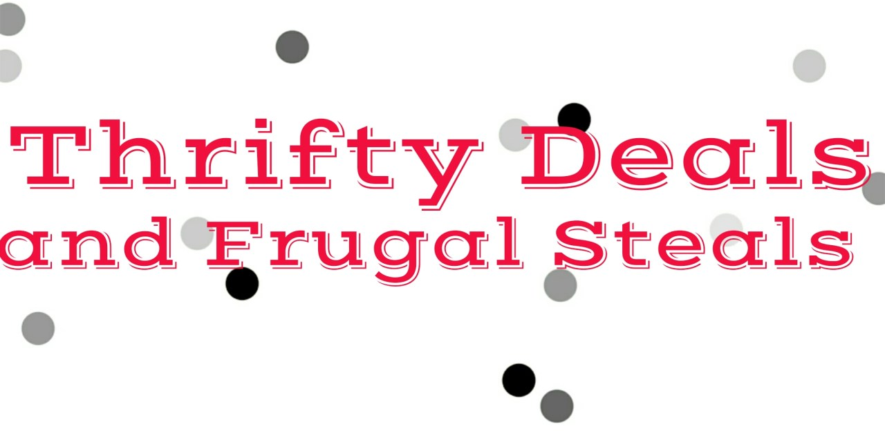 Thrifty Deals and Frugal Steals