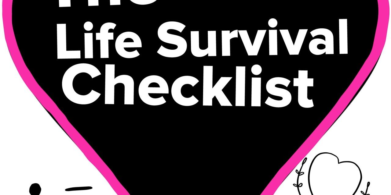 The Life Survival Checklist 12/3/15