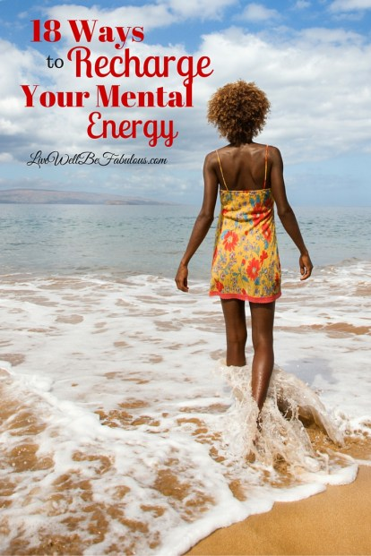 18-Ways-to-Recharge-Your-Mental-Energy-Pinterest2-HNCK-LiWBF